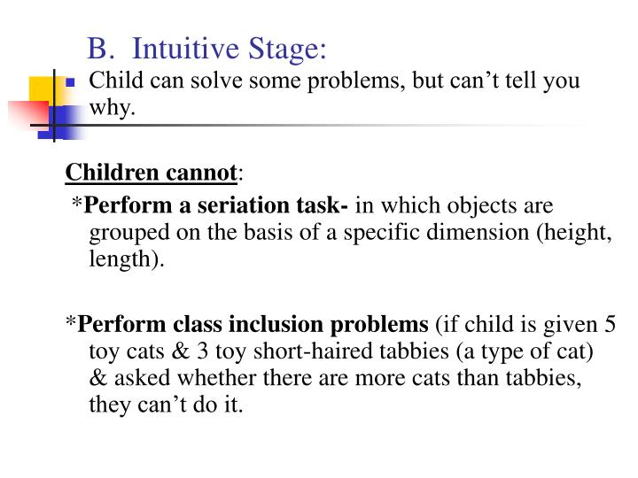 B.  Intuitive Stage: