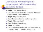 conversation between piaget a preoperational child demonstrating animalistic thinking