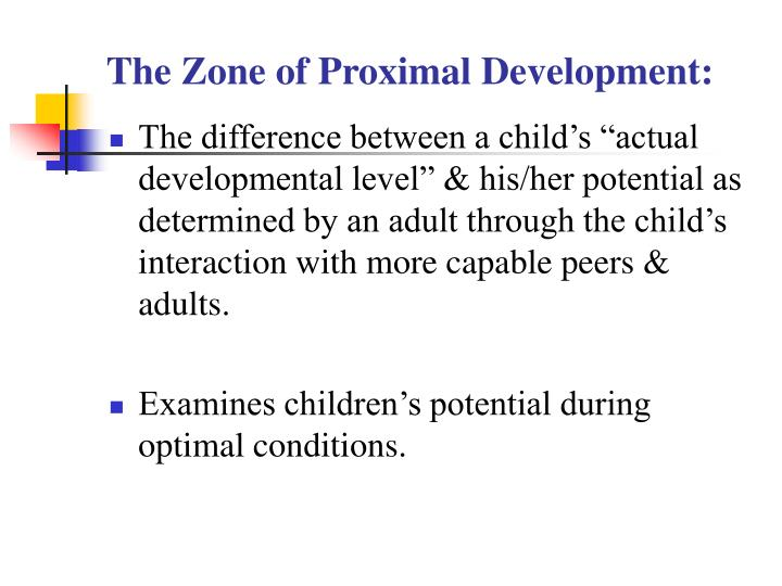 The Zone of Proximal Development: