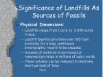 significance of landfills as sources of fossils1