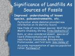 significance of landfills as sources of fossils11
