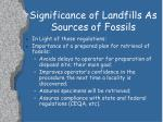 significance of landfills as sources of fossils13