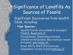 significance of landfills as sources of fossils6