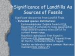 significance of landfills as sources of fossils7