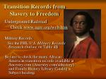 transition records from slavery to freedom