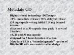 metadate cd