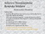 selective norepinephrine reuptake inhibitor1