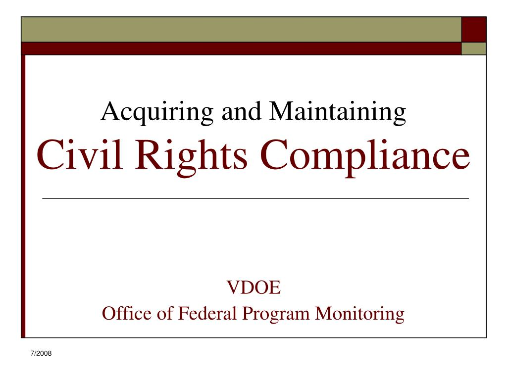 acquiring and maintaining civil rights compliance l.