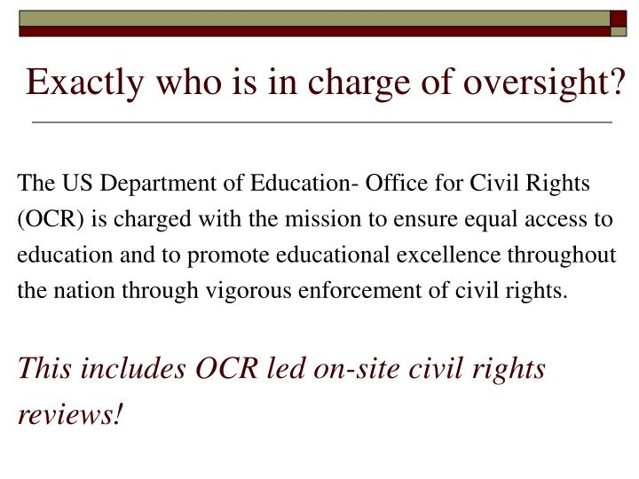 Exactly who is in charge of oversight