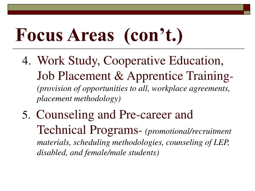 Focus Areas  (con't.)