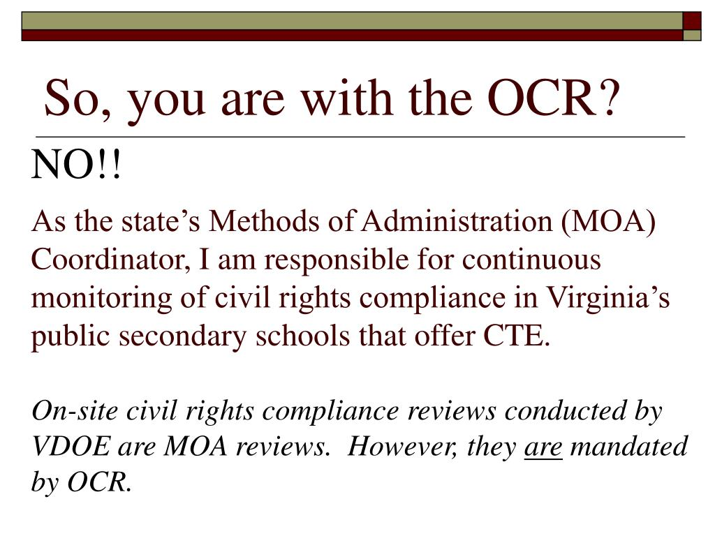 So, you are with the OCR?