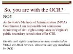 so you are with the ocr