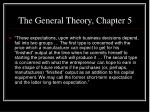 the general theory chapter 5