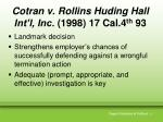 cotran v rollins huding hall int l inc 1998 17 cal 4 th 93