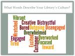 what words describe your library s culture