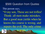 500 question from quotes