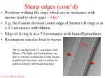 sharp edges cont d