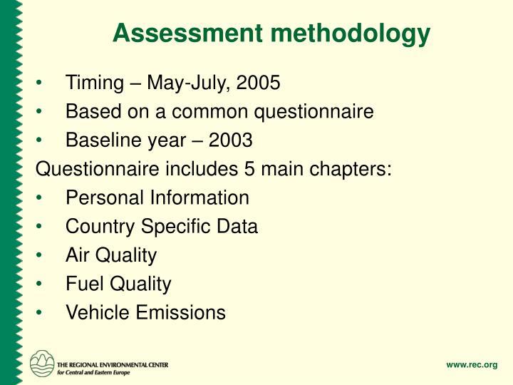 Assessment methodology
