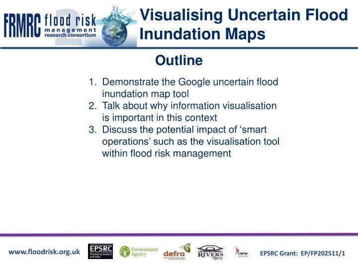 Visualising Uncertain Flood Inundation Maps