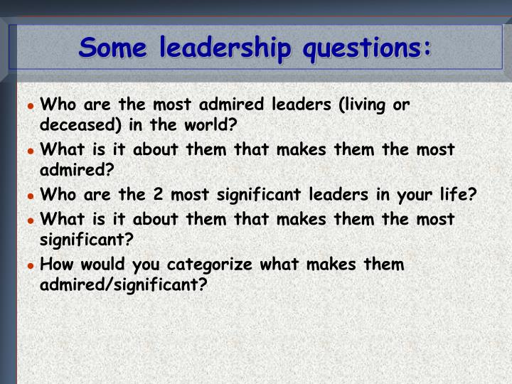 some leadership questions n.