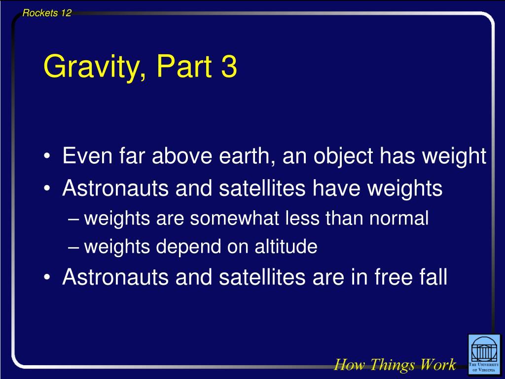 Gravity, Part 3