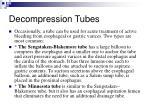 decompression tubes