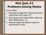 mini quiz 2 problems among states2