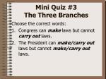 mini quiz 3 the three branches1
