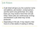 job tickets
