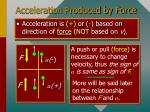 acceleration produced by force