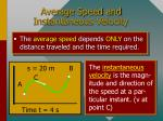 average speed and instantaneous velocity