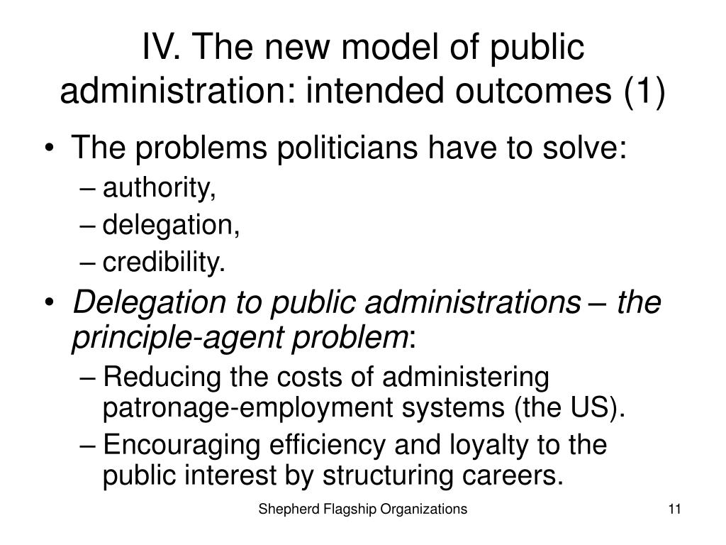 IV. The new model of public administration: intended outcomes (1)