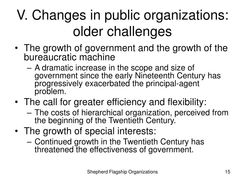 V. Changes in public organizations: older challenges