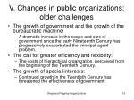 v changes in public organizations older challenges