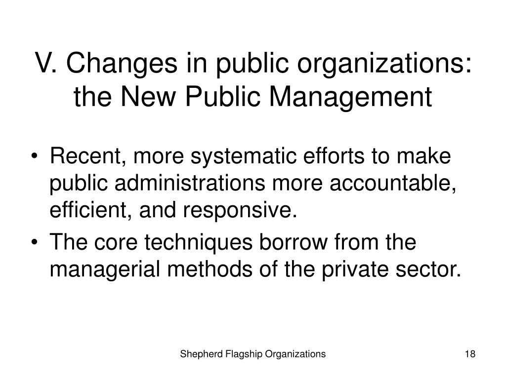V. Changes in public organizations: the New Public Management