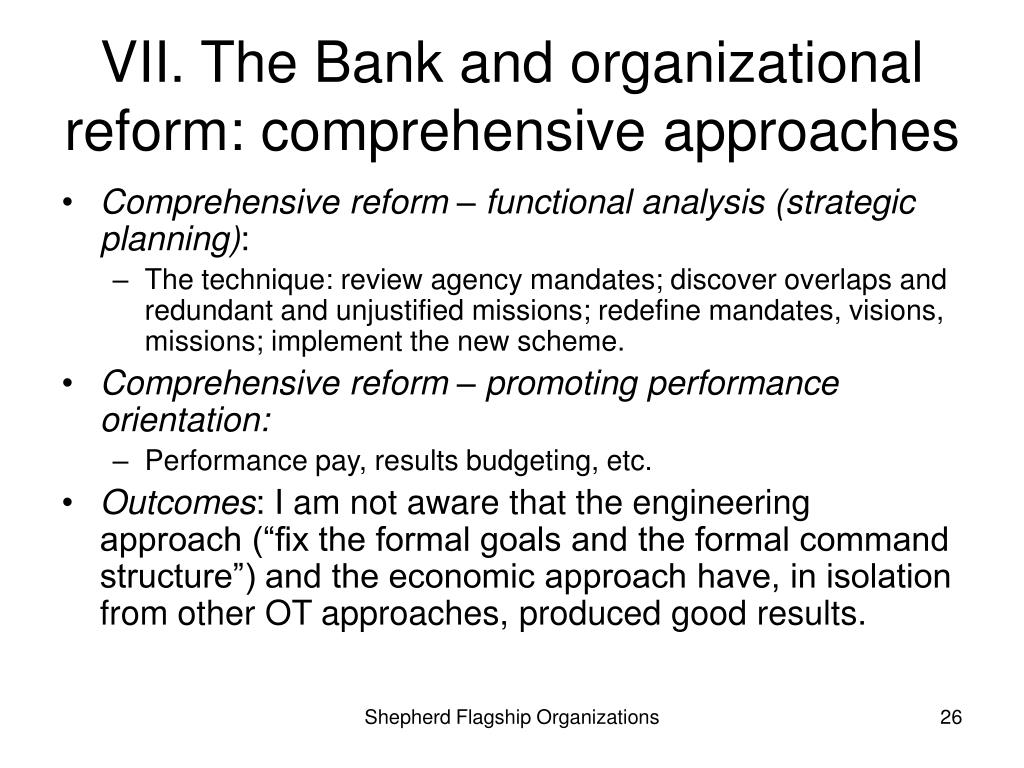 VII. The Bank and organizational reform: comprehensive approaches