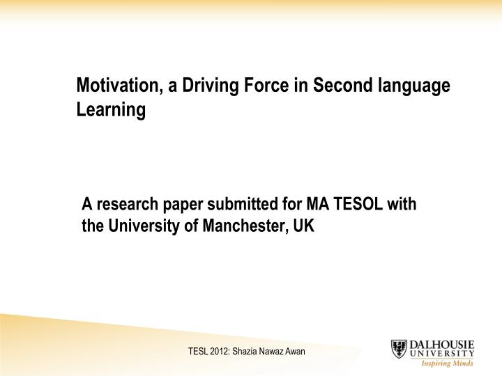 motivation a driving force in second language learning n.