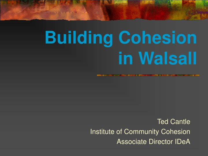 building cohesion in walsall n.