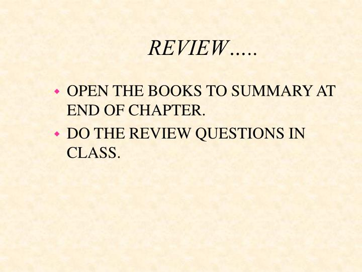 REVIEW…..