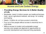 access and low carbon energy