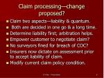 claim processing change proposed