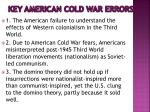 key american cold war errors