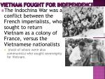 vietnam fought for independence