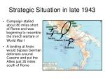 strategic situation in late 1943