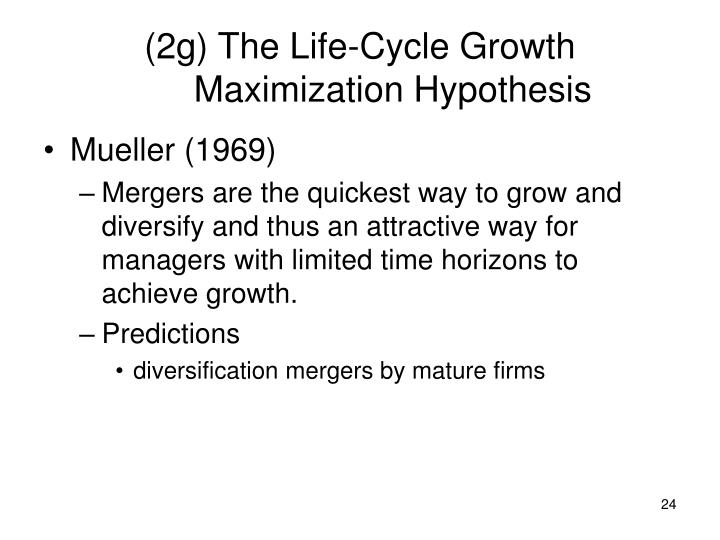 (2g) The Life-Cycle Growth Maximization Hypothesis