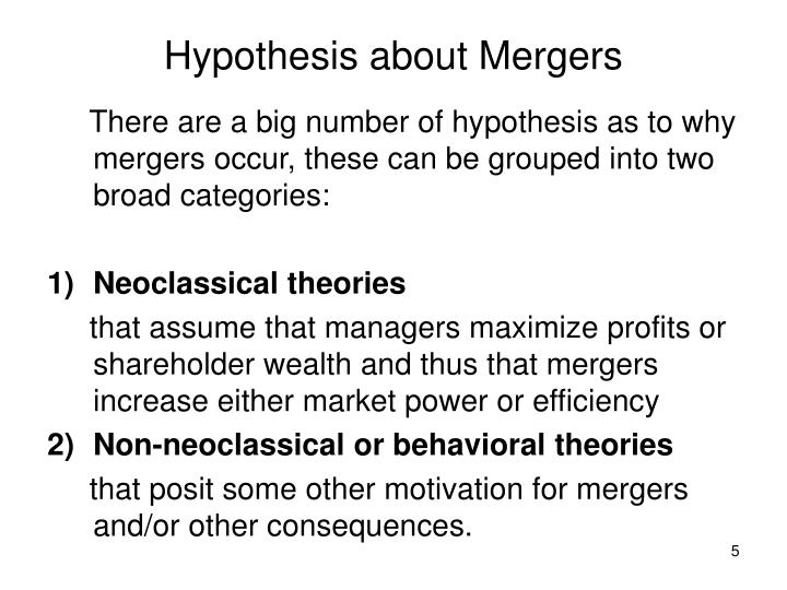 Hypothesis about Mergers