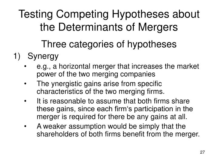 Testing Competing Hypotheses about the Determinants of Mergers