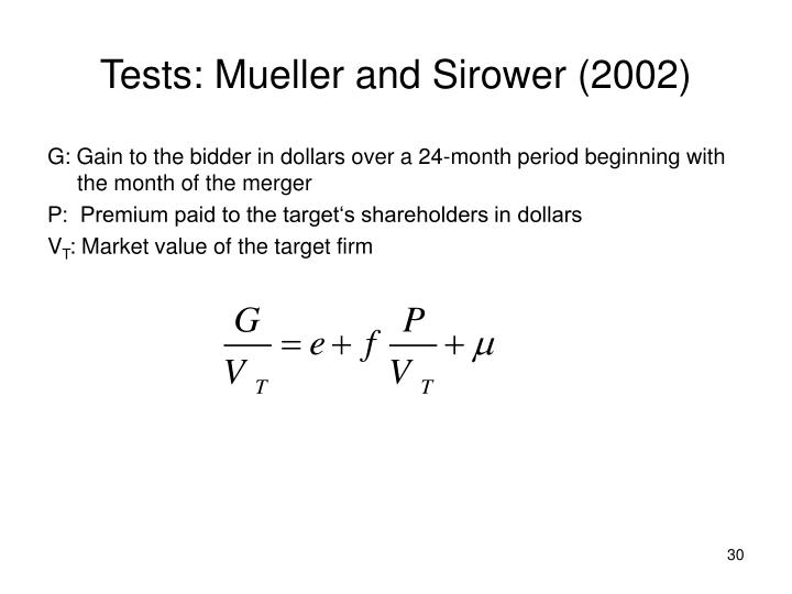 Tests: Mueller and Sirower (2002)