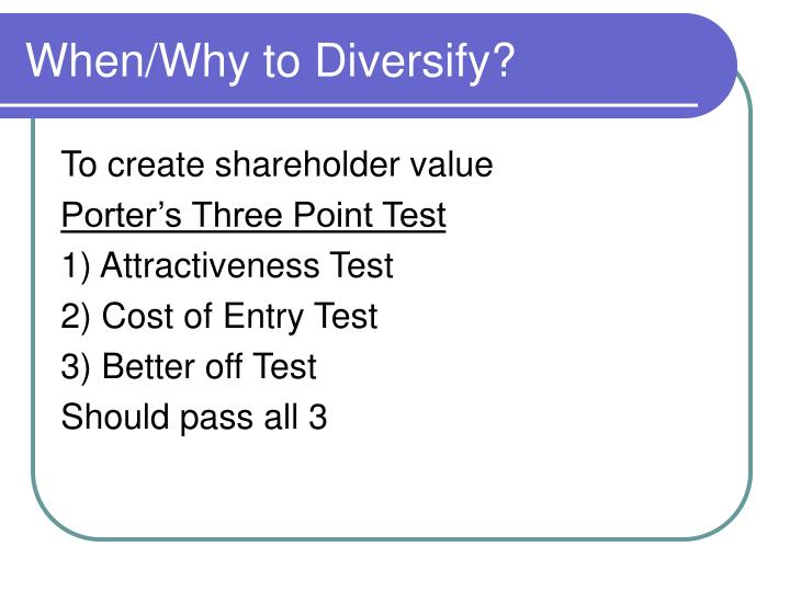 When/Why to Diversify?