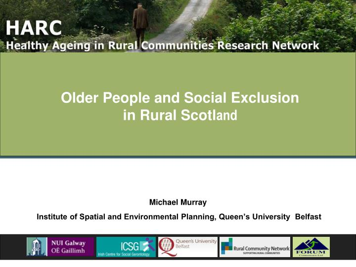 older people and social exclusion in rural scotl and n.
